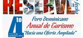 IV edición del Foro Dominicano Anual de Turismo (Fodatur) será el 11 y 12 de noviembre 2014.